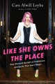 Like she owns the place : give yourself the gift of confidence and ignite your inner magic