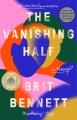 The vanishing half A novel.