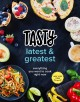 Tasty latest & greatest : everything you want to cook right now