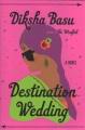 Destination wedding : a novel
