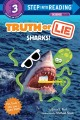 Truth or lie : sharks!