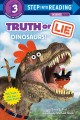 Truth or lie : dinosaurs!