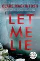 Let me lie [text (large print)]