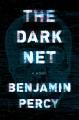 The Dark Net : a novel