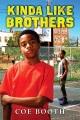 Kinda like brothers