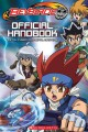Beyblade : official handbook : Metal fusion and Metal masters