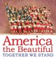 America the beautiful : together we stand