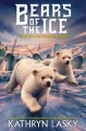 Bears of the ice. Book 2, The den of forever frost