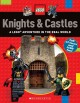 Knights & castles : a LEGO adventure in the real world