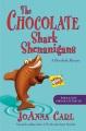 The chocolate shark shenanigans : a chocoholic mystery