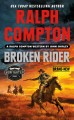 Broken rider : a Ralph Compton western
