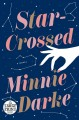 Star-crossed [text (large print)]  : a novel