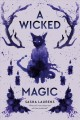 A wicked magic