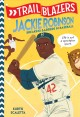 Jackie Robinson : breaking barriers in baseball