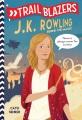 J.K. Rowling : behind the magic