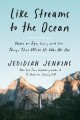 Like streams to the ocean : notes on ego, love, and the things that make us who we are