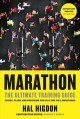 Marathon : the ultimate training guide : advice, plans, and programs for half and full marathons