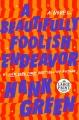 A beautifully foolish endeavor : a novel
