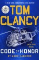 Tom Clancy Code of honor [text (large print)]