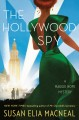 The Hollywood spy : a Maggie Hope mystery