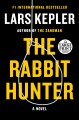 The rabbit hunter [text (large print)] : a novel