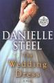 The wedding dress [text (large print)] : a novel