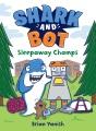Shark and Bot. 2, Sleepaway champs