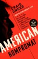 American kompromat : how the KGB cultivated Donald Trump, and related tales of sex, greed, power, and treachery
