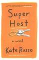 Super host : a novel