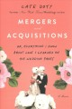 Mergers and acquisitions : or, everything I know about love I learned on the wedding pages : a memoir
