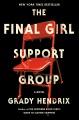 The final girl support group : a novel