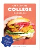 The ultimate college cookbook : easy, flavor-forward recipes for your campus (or off-campus) kitchen