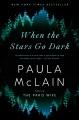 When the stars go dark : a novel
