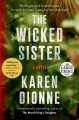 The wicked sister [text (large print)]