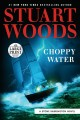 Choppy water [text (large print)]