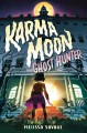 Karma Moon--ghosthunter