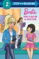 Barbie you can be a doctor