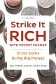 Strike it rich with pocket change : error coins bring big money