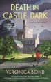 Death in Castle Dark. (Dinner and a murder mystery, #1.)