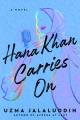 Hana Khan carries on : a novel
