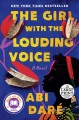 The girl with the louding voice [text (large print)] : a novel