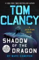 Tom Clancy shadow of the dragon [large print]