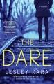 The dare : a novel