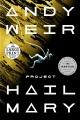 Project Hail Mary : a novel [large print]