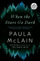 When the stars go dark [text (large print)] : a novel