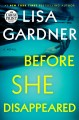 Before she disappeared : a novel [large print]