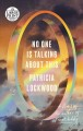 No one is talking about this [text (large print)] : a novel