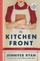The kitchen front : a novel [large print]