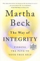 The Way of Integrity [text (large print)] : Finding the Path to Your True Self