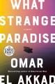 What strange paradise [text (large print)]